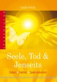 Seele, Tod & Jenseits (eBook, ePUB)