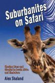 Suburbanites on Safari