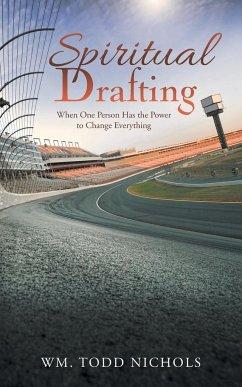 Spiritual Drafting