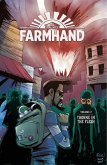 Farmhand Volume 2: Thorne in the Flesh