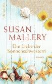 Die Liebe der Sonnenschwestern (eBook, ePUB)