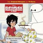 Disney / Baymax - Robowabohu in Serie - Folge 3: Ein Date für Tante Cass/ Virenalarm (MP3-Download)