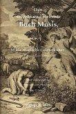 Das sechste und siebente Buch Mosis, das ist: Mosis magische Geisterkunst, das Geheimniß aller Geheimnisse. Wort- und bildgetreu nach einer alten Hand