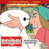 Disney / Baymax - Robowabohu in Serie - Folge 1: Der Partycrasher/ Comic-Heft 188 (MP3-Download)