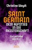 SAINT GERMAIN. Dein Aufstieg in die Meisterschaft (eBook, ePUB)