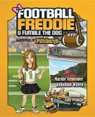Football Freddie & Fumble the Dog: Gameday in Pittsburgh