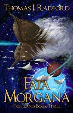 Fata Morgana (The Free Lanes, #3) (eBook, ePUB)