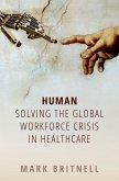 Human: Solving the global workforce crisis in healthcare (eBook, ePUB)