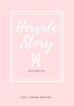 Herside Story, UÅ 903-Nånting - Nguyen, Lisa Lering