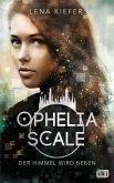 Der Himmel wird beben / Ophelia Scale Bd.2