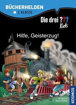 Die drei ??? Kids, Bücherhelden, Hilfe, Geisterzug! - Blanck, Ulf; Pfeiffer, Boris