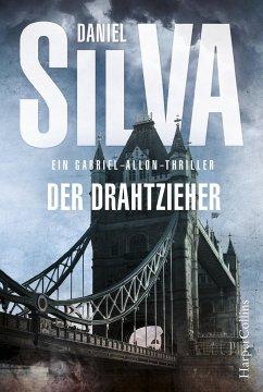 Der Drahtzieher / Gabriel Allon Bd.17 - Silva, Daniel