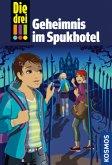 Die drei !!! Geheimnis im Spukhotel / Die drei Ausrufezeichen Bd.81