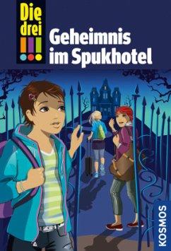 Die drei !!! Geheimnis im Spukhotel / Die drei Ausrufezeichen Bd.81 - Vogel, Maja von