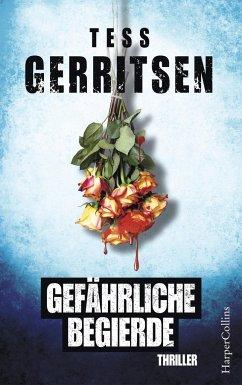 Gefährliche Begierde - Gerritsen, Tess