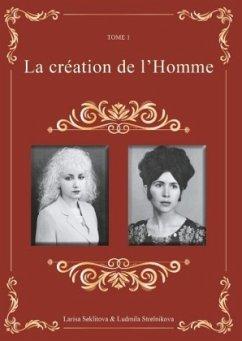 La création de l'Homme - Seklitova, Larisa; Strelnikova, Ludmila