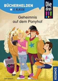 Die drei !!!, Bücherhelden, Geheimnis auf dem Ponyhof - Ambach, Jule
