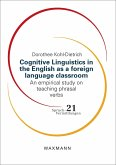 Cognitive Linguistics in the English as a foreign language classroom (eBook, PDF)