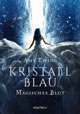 Magisches Blut / Kristallblau Bd.1
