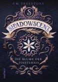 Die Blume der Finsternis / Shadowscent Bd.1
