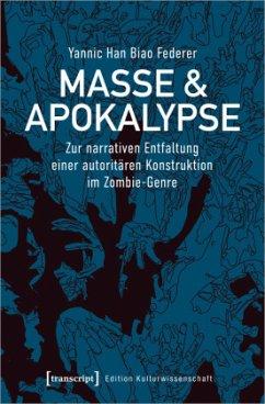 Masse und Apokalypse - Federer, Yannic Han Biao