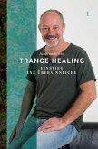 Trance Healing 1