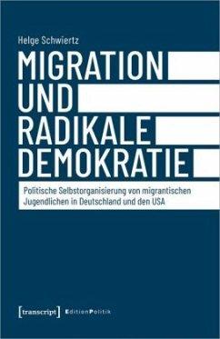 Migration und radikale Demokratie - Schwiertz, Helge