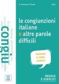 Le congiunzioni e altre parole difficili (Niveau A1 bis C1)