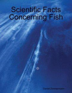 Scientific Facts Concerning Fish (eBook, ePUB) - Zimmermann, Daniel