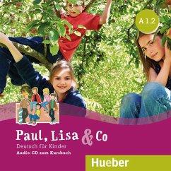 A1/2, Audio-CD zum Kursbuch / Paul, Lisa & Co - Bovermann, Monika; Georgiakaki, Manuela; Zschärlich, Renate