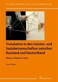 Translation in den Geistes- und Sozialwissenschaften zwischen Russland und Deutschland