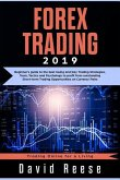 Forex Trading: Beginner's Guide to the Best Swing and Day Trading Strategies, Tools, Tactics and Psychology to Profit from Outstandin