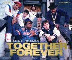 Together Forever: The Run-DMC and Beastie Boys Photographs