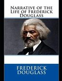 Narrative of the Life of Frederick Douglass (Annotated)
