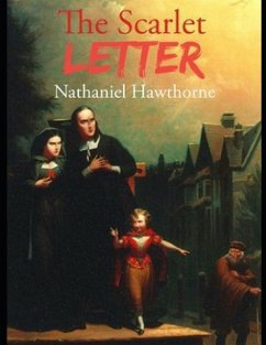 The Scarlet Letter (Annotated) - Hawthorne, Nathaniel