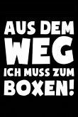 Ich Muss Boxen: Notizbuch Für Boxsport Boxer-In Boxen Boxsport Box-Fan