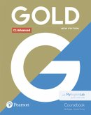 Gold C1 Advanced New Edition Coursebook and MyEnglishLab Pack, m. 1 Beilage, m. 1 Online-Zugang; .
