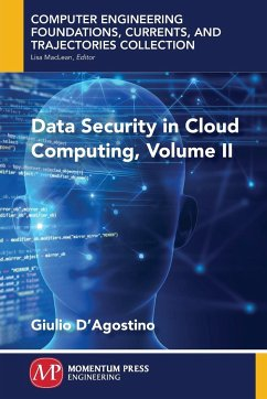 Data Security in Cloud Computing, Volume II