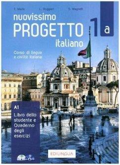 Nuovissimo Progetto Italiano 1 A (italiano). Lehr- und Arbeitsbuch mit DVD-Video und Audio-CD