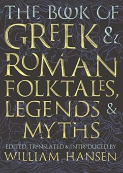 Book of Greek and Roman Folktales, Legends, and Myths