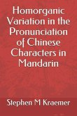 Homorganic Variation in the Pronunciation of Chinese Characters in Mandarin