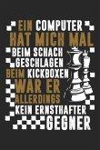 Computer Kein Kickbox-Gegner: Notizbuch Für Schach Schach-Spieler Schach-Fan Kickboxen Kampfsport