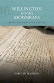 Willington and the Mowbrays: After the Peasants' Revolt