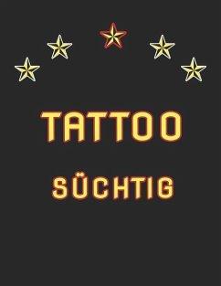 Tattoo Süchtig: Tattoo Skizzen Buch / 7 Leere Felder Pro Seite - S, Michael
