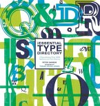 The Essential Type Directory: A Sourcebook of Over 1,800 Typefaces and Their Histories