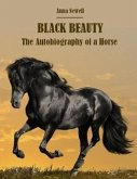 Black Beauty the Autobiography of a Horse (Annotated)