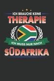 Ich Brauche Keine Therapie Ich Muss Nur Nach Südafrika: Punktiertes Notizbuch Mit 120 Seiten Für Alle Notizen, Termine, Skizzen, Einträge, Erlebnisse