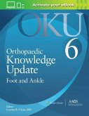 Orthopaedic Knowledge Update: Foot and Ankle 6: Print + Ebook with Multimedia (Orthopaedic Knowledge Update)