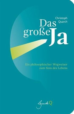 Das große Ja - Quarch, Christoph