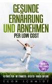 ahnlich low Carb - aber per Low Cost gesund werden (eBook, ePUB)